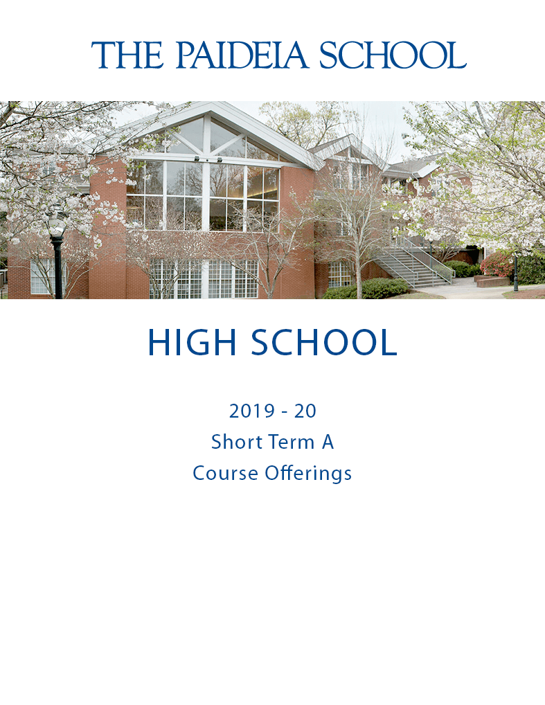 2019 Short Term A cover - picture of Paideia High School